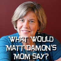 Image result for matt damon mom broken pencils